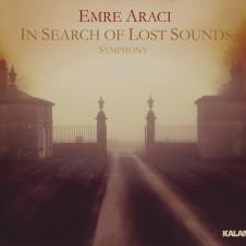 In Search Of Lost Sounds Symphony – Emre Aracı