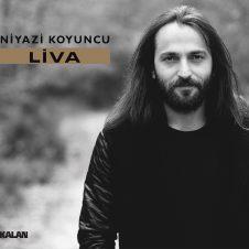Liva – Niyazi Koyuncu