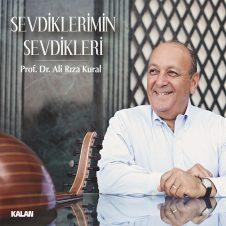 Sevdiklerimin Sevdikleri – Prof. Dr. Ali Rıza Kural